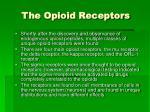 the opioid receptors