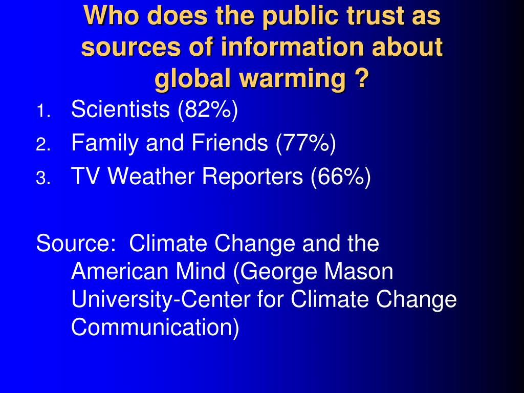 Who does the public trust as sources of information about global warming ?