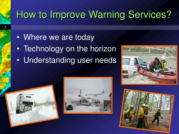 How to improve warning services