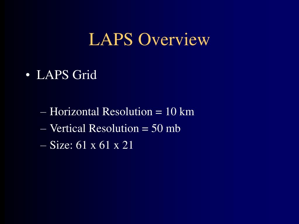 LAPS Overview