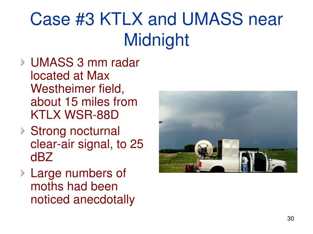 Case #3 KTLX and UMASS near Midnight