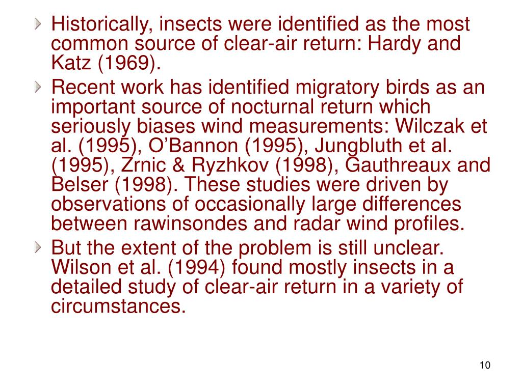 Historically, insects were identified as the most common source of clear-air return: Hardy and Katz (1969).