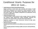 conditional grants purposes for 2011 12 cont