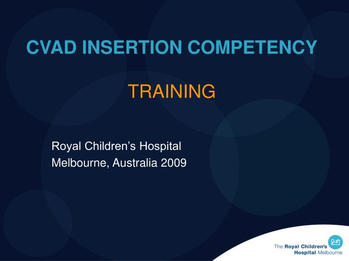 cvad insertion competency training n.