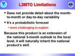 l3mto limitations