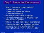 step 3 review the weather 1 of 4