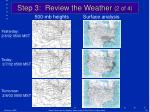 step 3 review the weather 2 of 4