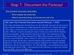 step 7 document the forecast