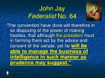 john jay federalist no 641
