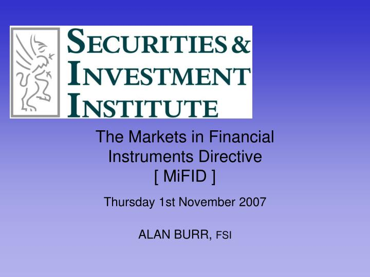 the markets in financial instruments directive mifid n.