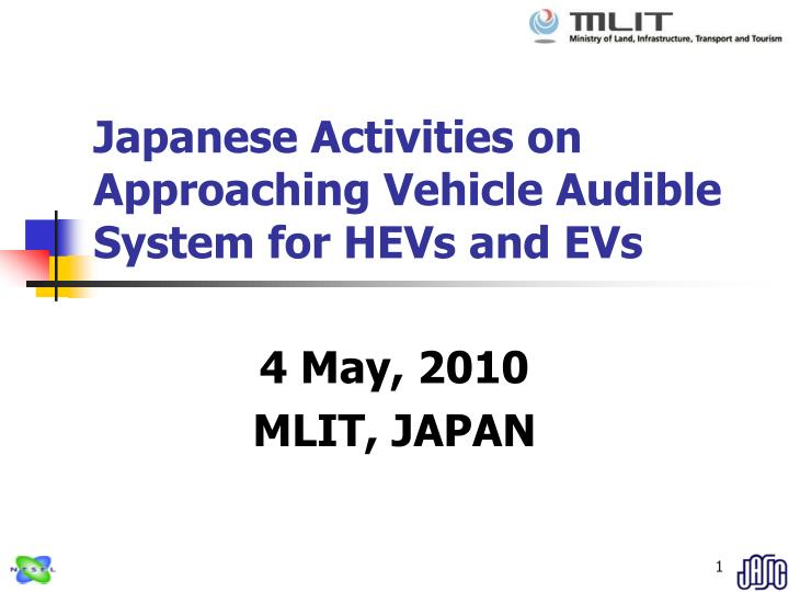 japanese activities on approaching vehicle audible system for hevs and evs n.