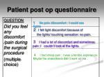 patient post op questionnaire