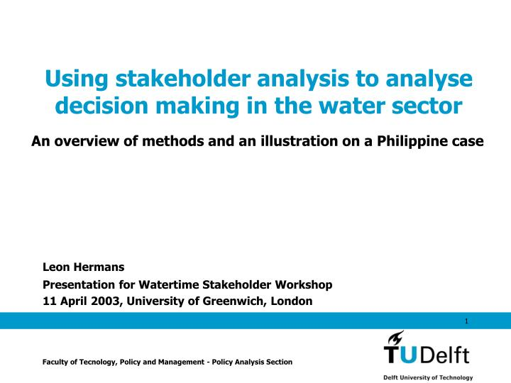 using stakeholder analysis to analyse decision making in the water sector n.