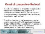 onset of compulsive like food