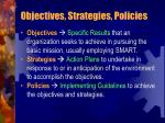 objectives strategies policies