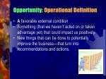 opportunity operational definition
