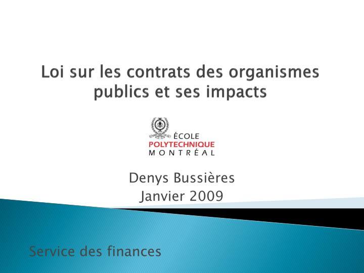 loi sur les contrats des organismes publics et ses impacts n.