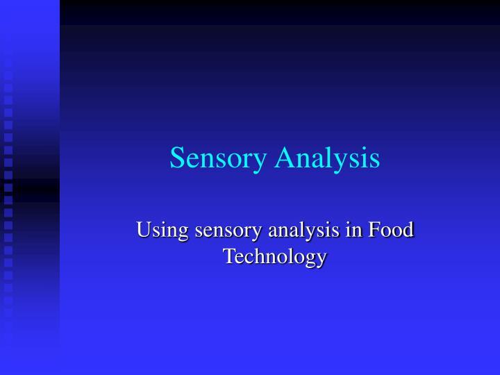 sensory analysis n.