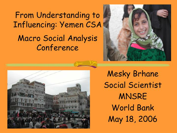 from understanding to influencing yemen csa macro social analysis conference n.