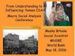 from understanding to influencing yemen csa macro social analysis conference
