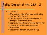 policy impact of the csa 2