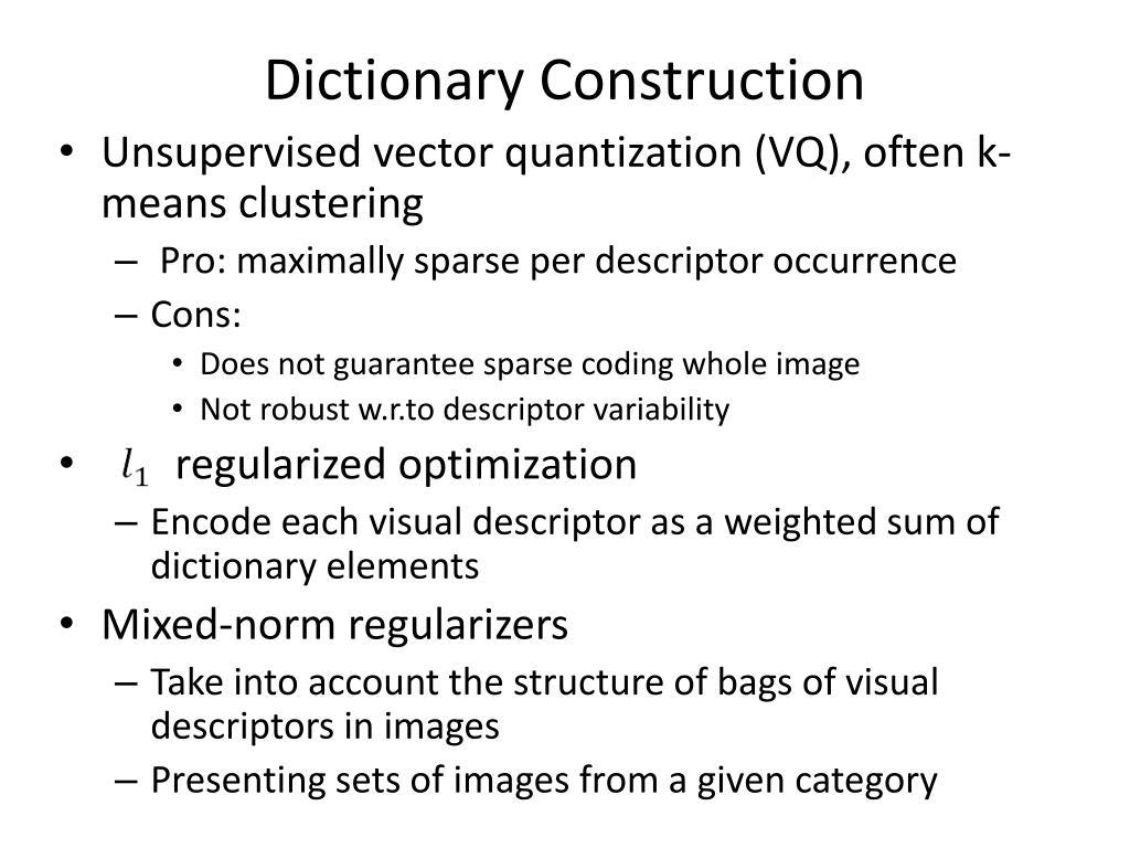 Dictionary Construction