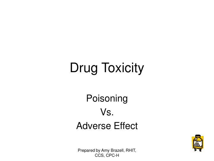 drug toxicity n.