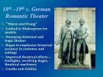 18 th 19 th c german romantic theater