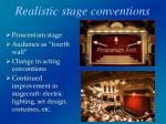 realistic stage conventions