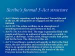 scribe s formal 5 act structure