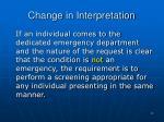 change in interpretation