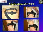 application of catt