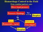 hemorrhage control in the field non combat patient care