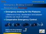 emergency braking control strategies for platoons