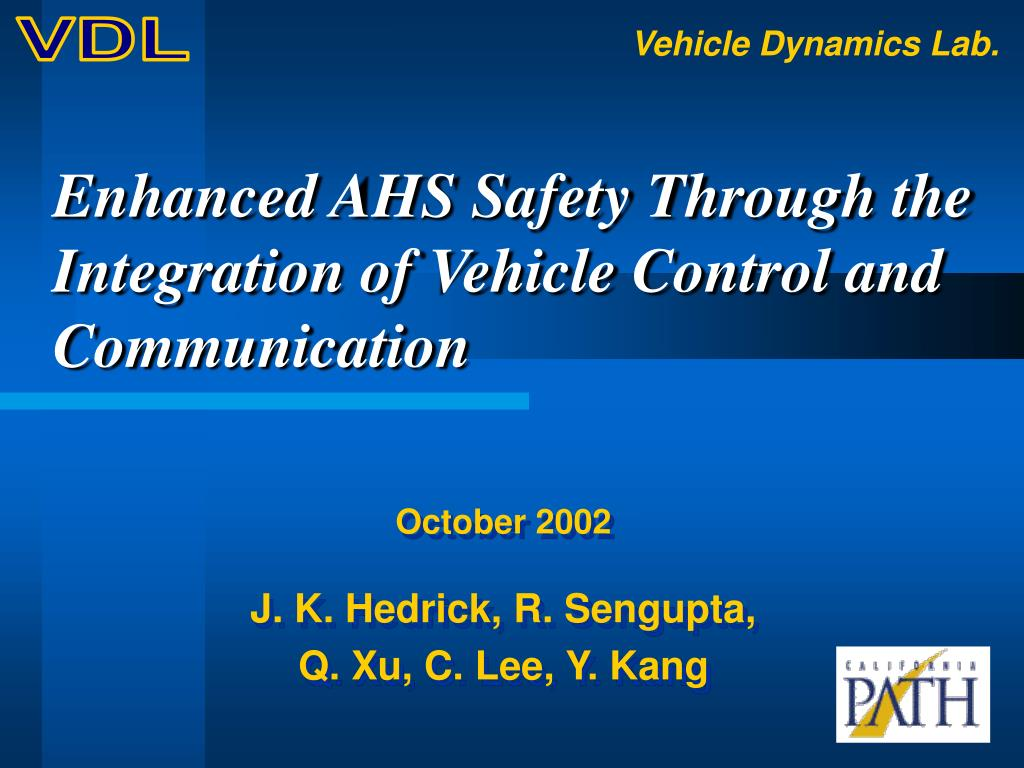 enhanced ahs safety through the integration of vehicle control and communication l.