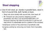 stool stepping