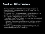 good vs other values