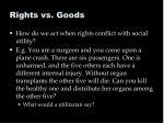 rights vs goods