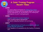 a joint training program recent times1