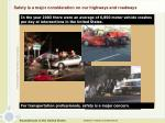safety is a major consideration on our highways and roadways