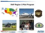 rap region 3 pilot program