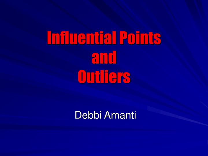 influential points and outliers n.