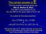 the correct answer is e