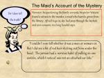 the maid s account of the mystery