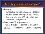 ace adjustment example 2