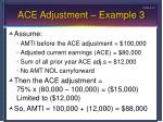 ace adjustment example 3