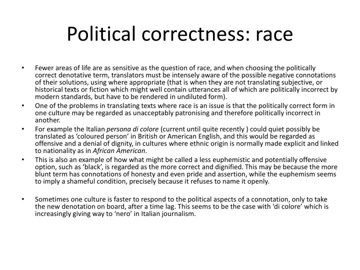 Political correctness: race
