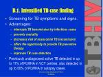 b 1 intensified tb case finding