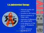 c 6 antiretroviral therapy