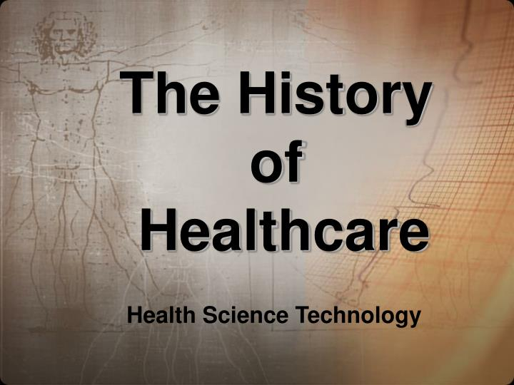 the history of healthcare n.